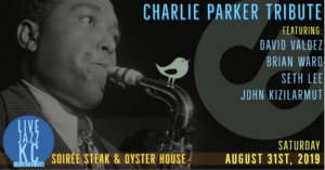 Charlie Parker Tribute at Soirée Steak & Oyster House @ Soirée Steak & Oyster House