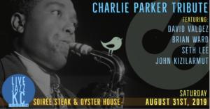 Charlie Parker Tribute at Soirée Steak & Oyster House @ Soirée Steak & Oyster House