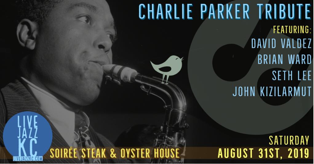 Charlie Parker Tribute at Soirée Steak & Oyster House