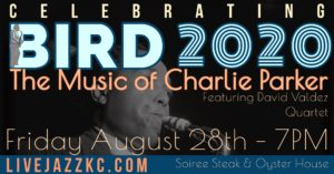 Celebrating Bird 2020: The Music of Charlie Parker @ Soiree Steak & Oyster House